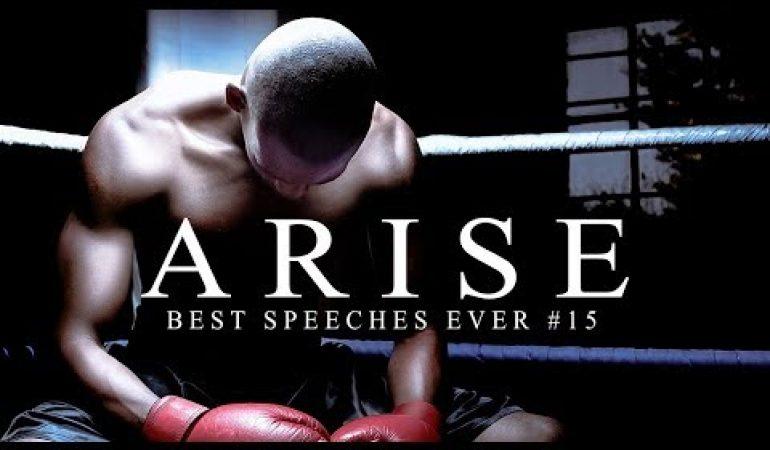Best Motivational Speech Compilation Ever 15 Arise 30